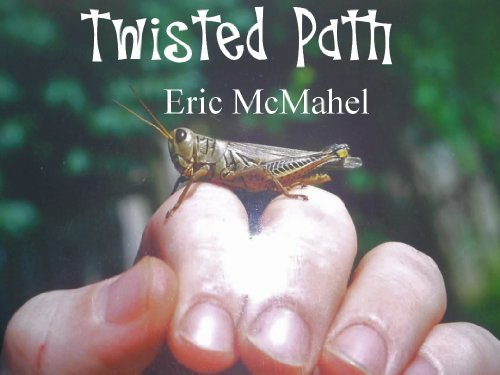 Twisted Path Eric McMahel
