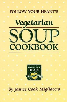Vegetarian Soup Cookbook  by  Janice Cook Migliaccio