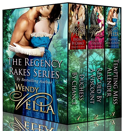 Regency Rakes Boxed Set Wendy Vella