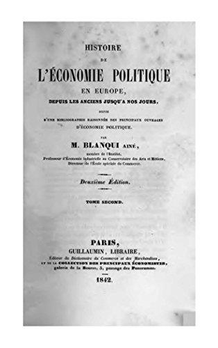 Histoire de léconomie politique en Europe, depuis les anciens jusquà nos jours  by  M. Blanqui