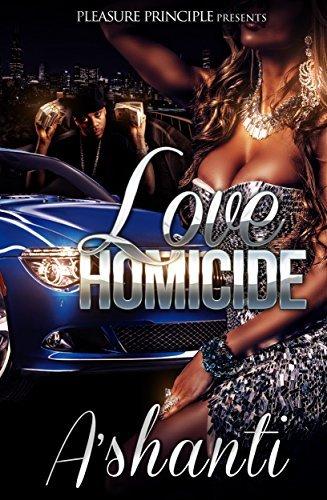 Love Homicide AShanti Sanders