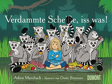 Verdammte Scheiße, iss was!  by  Adam Mansbach