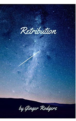 Retribution: An Alien Apocalypse Short Story  by  Ginger Rodgers