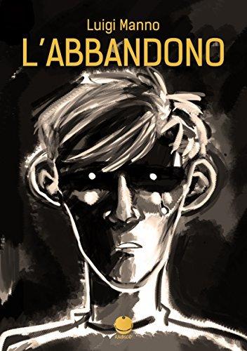Labbandono Luigi Manno