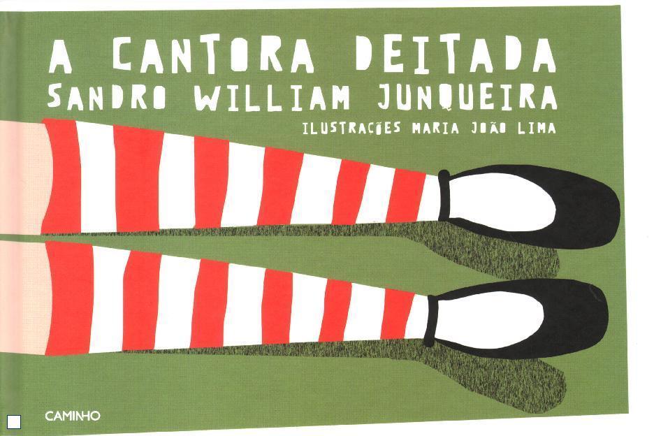 A Cantora Deitada  by  Sandro William Junqueira