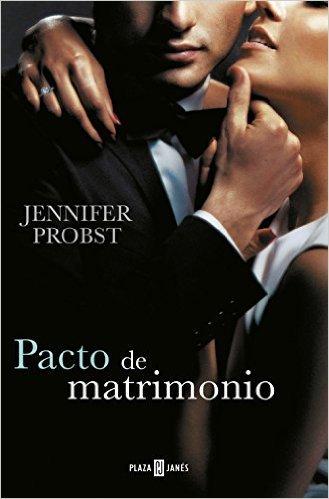 Pacto de matrimonio (Marriage to a Billionaire, #4)  by  Jennifer Probst