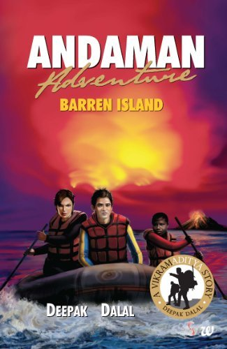 ANDAMAN ADVENTURE BARREN ISLAND Deepak Dalal