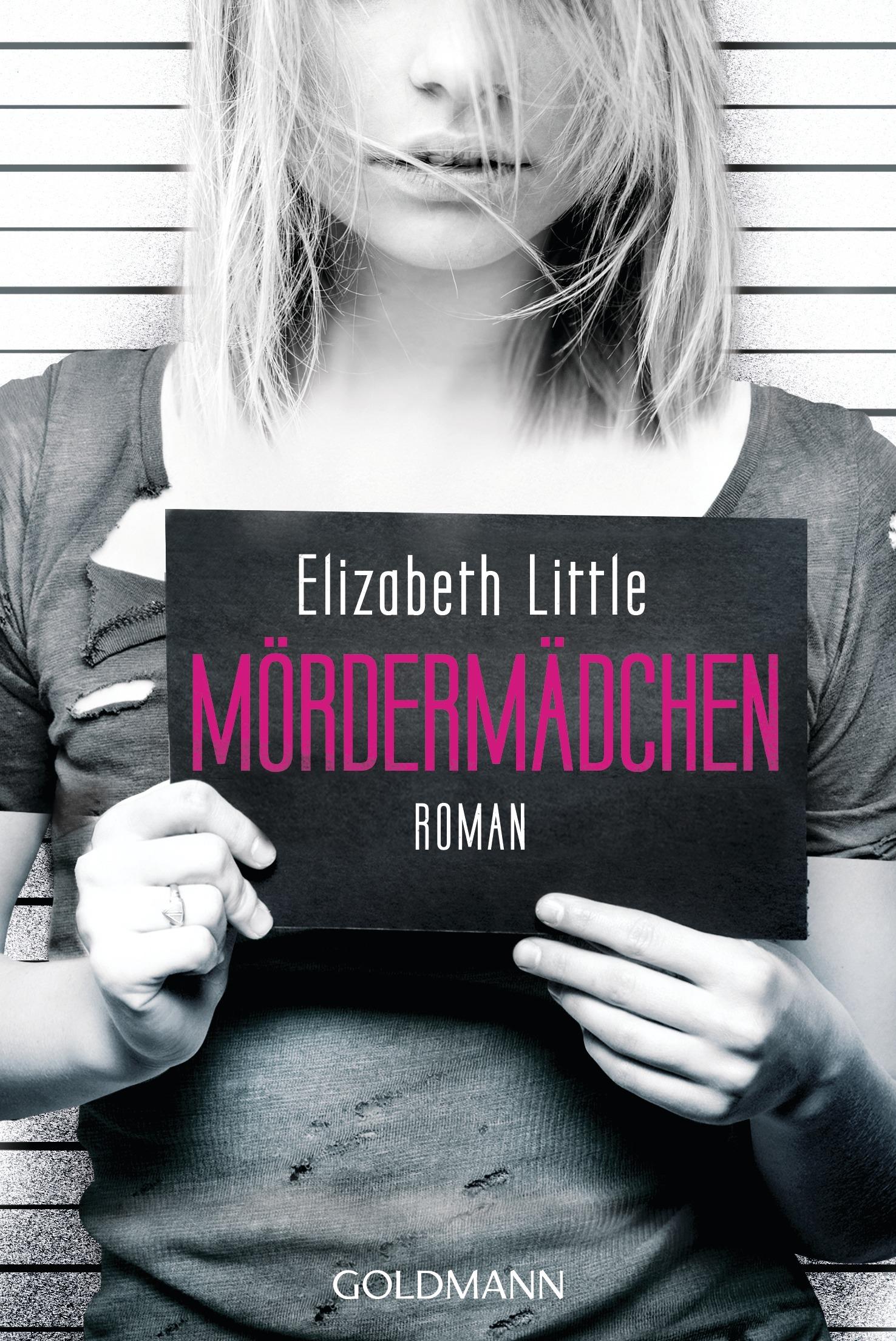 Mördermädchen  by  Elizabeth Little
