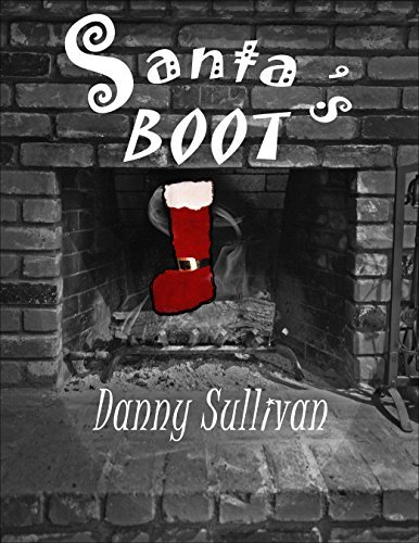 SANTAS BOOT  by  Danny Sullivan