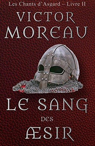 Le Sang des Æsir (Les Chants dAsgard t. 2)  by  Victor Moreau