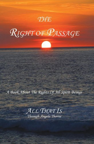 The Right Of Passage  by  Angela Thorne
