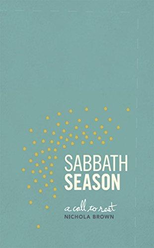 Sabbath Season: A Call To Rest  by  Brown Nichola