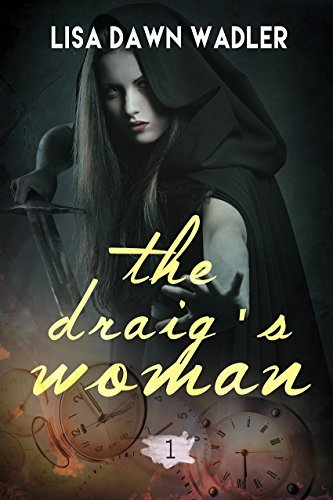 The Draigs Woman  by  Lisa Dawn Wadler