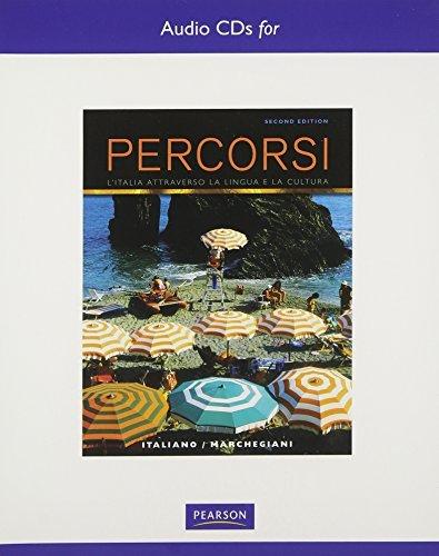 Text Audio CDs for Percorsi: LItalia Attraverso La Lingua E La Cultura  by  Francesca Italiano