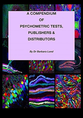 A COMPENDIUM OF PSYCHOMETRIC TESTS, PUBLISHERS AND DISTRIBUTORS  by  Barbara Lond
