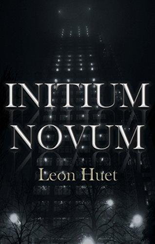 Initium Novum  by  Leon Huet
