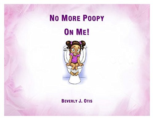 No More Poopy on Me!  by  Beverly Otis