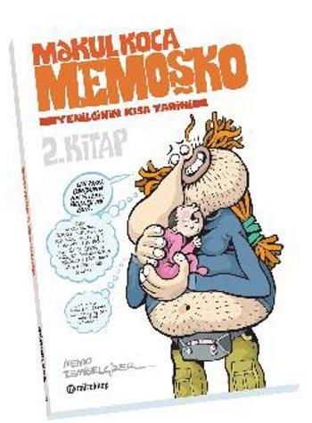 Makul Koca Memoşko 2 - Yenilginin Kısa Tarihi  by  Memo Tembelçizer