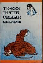 Tigers in the cellar Carol Fenner