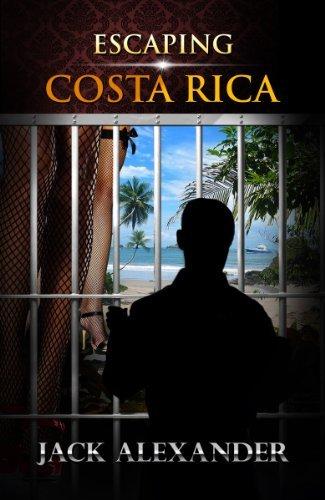 Escaping Costa Rica Jack Alexander