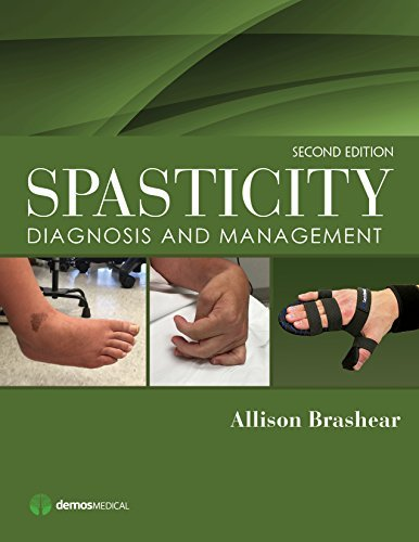 Spasticity, Second Edition: Diagnosis and Management Allison Brashear