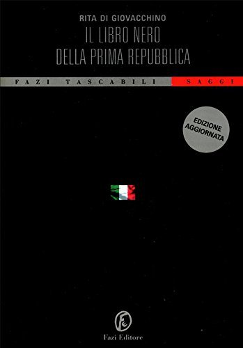 Il libro nero della Prima Repubblica  by  Rita Di Giovacchino