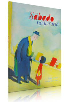 Sábado na livraria  by  Sylvie Neeman Romascano