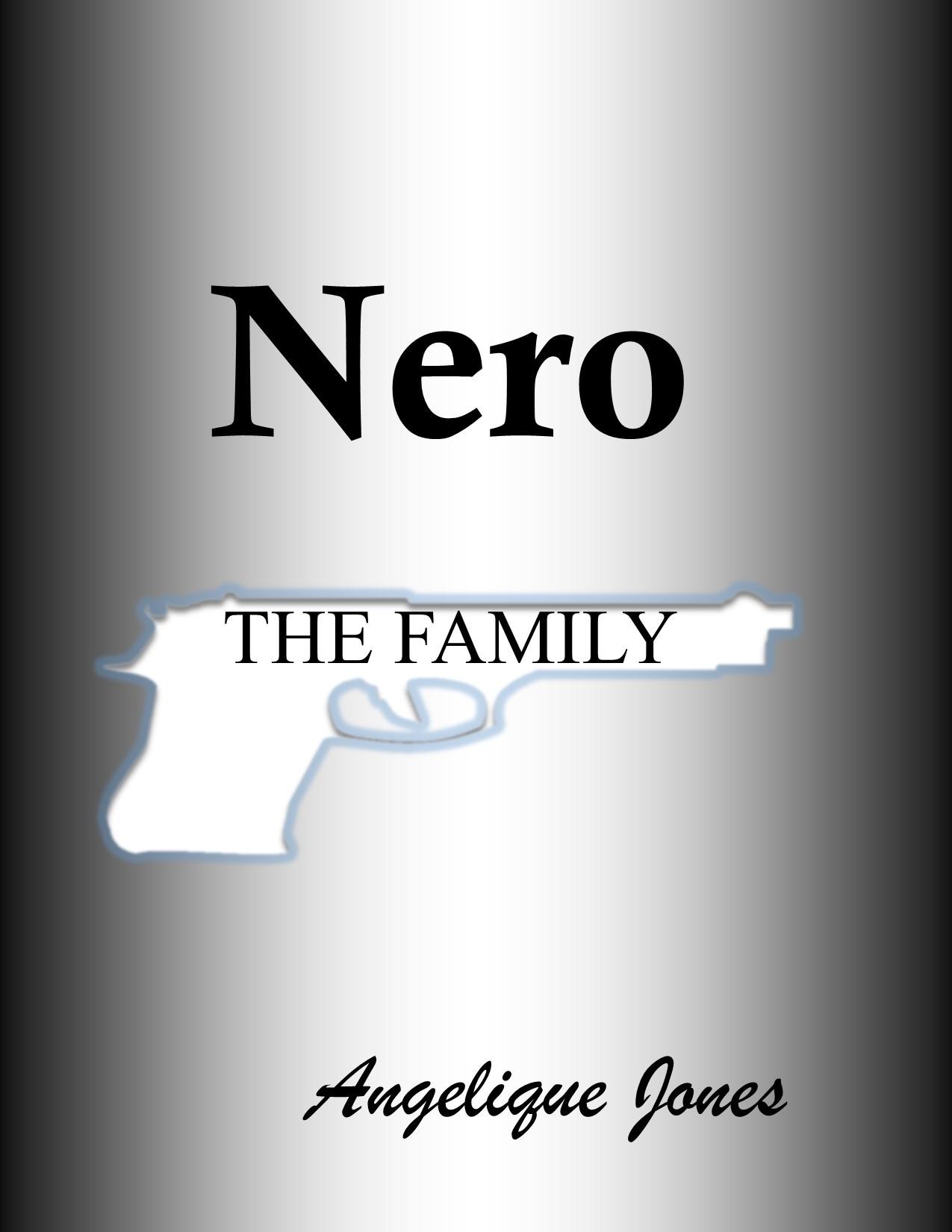 Nero (The Family #3) Angelique Jones