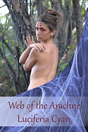 Web of the Arachne  by  Luciferia Cyan