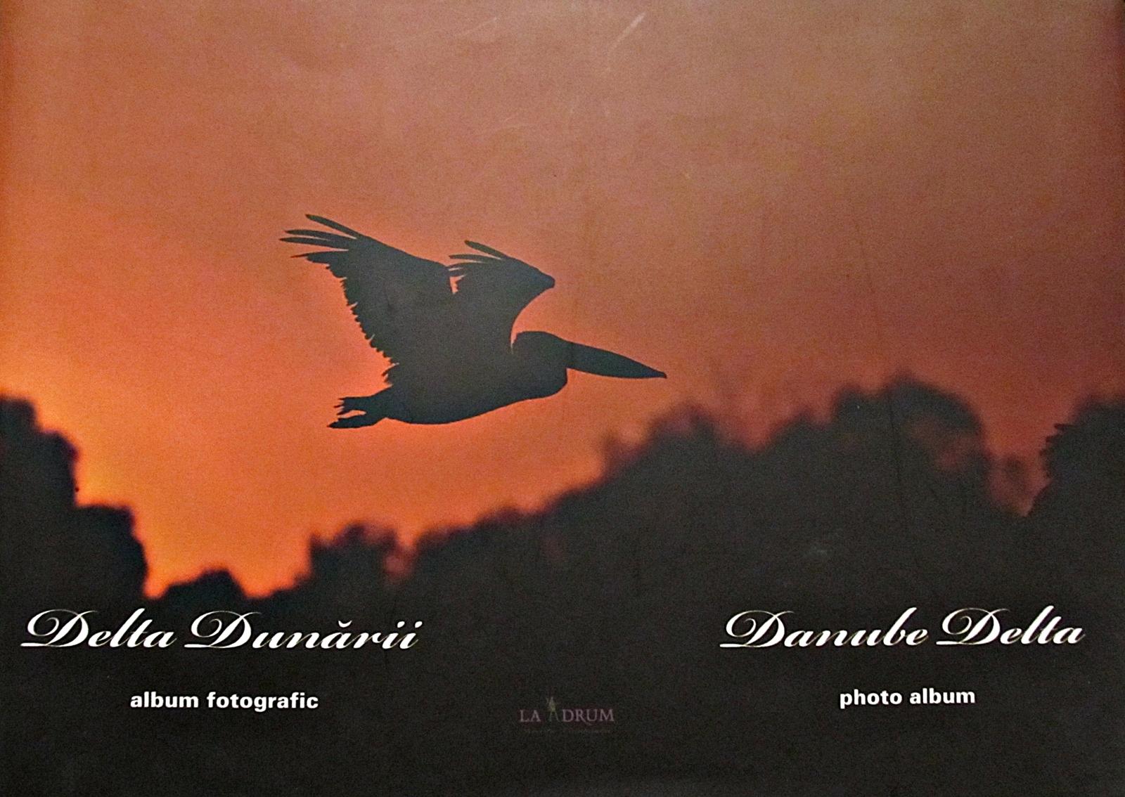 Delta Dunării  by  Asociatia La Drum Tulcea