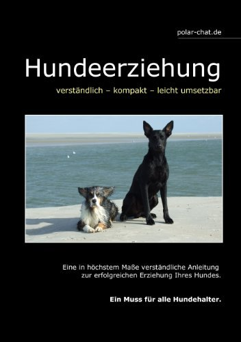 Hundeerziehung: verständlich - kompakt - leicht umsetzbar  by  Mark Scheerbarth