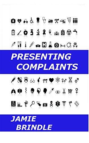 Presenting Complaints  by  Jamie Brindle