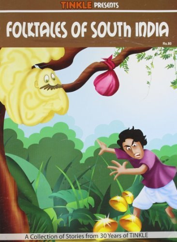Folktales of South India: South Indian - Folk Tales  by  Luis Fernandes