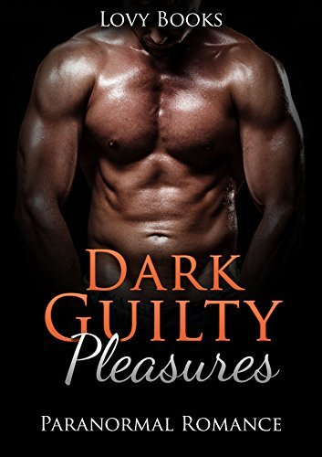 Dark Guilty Pleasures: Shifter and Vampire Romance Collection Lovy Books