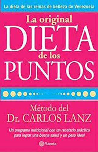 La original dieta de los puntos  by  Carlos Lanz