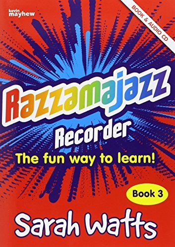 Razzamajazz Recorder Bk 3 Fun Day to Lea  by  Sarah Watts