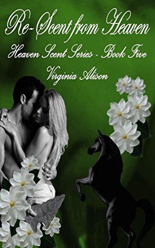 Re-Scent from Heaven (Heaven Scent Book 5)  by  Virginia Alison