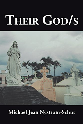 Their God/s Michael Jean Nystrom-Schut