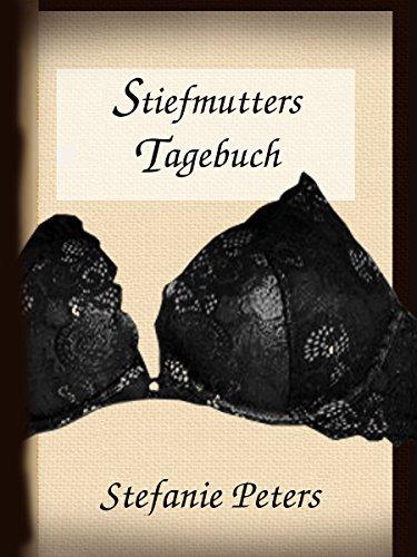 Stiefmutters Tagebuch Stefanie Peters
