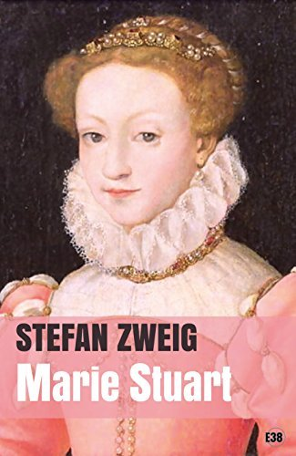 Marie Stuart  by  Zweig Stefan