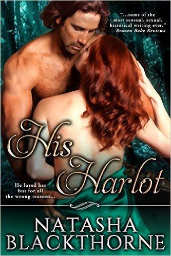His Harlot: A Midsummers Sin  by  Natasha Blackthorne