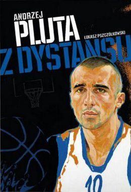 Z dystansu Andrzej Pluta