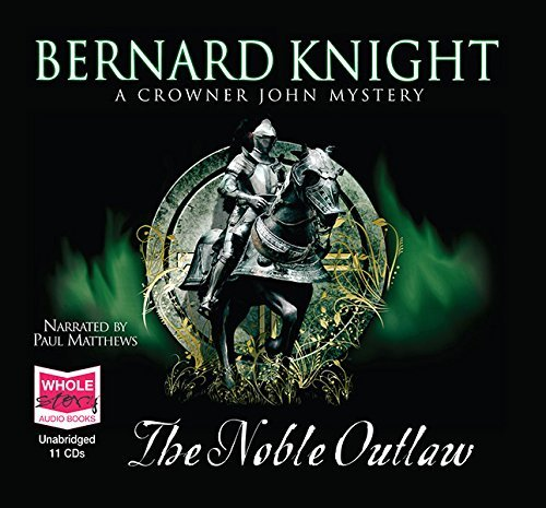 The Noble Outlaw Bernard Knight