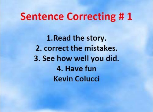 Sentence Correcting (Grammar Book 1)  by  kevin colucci