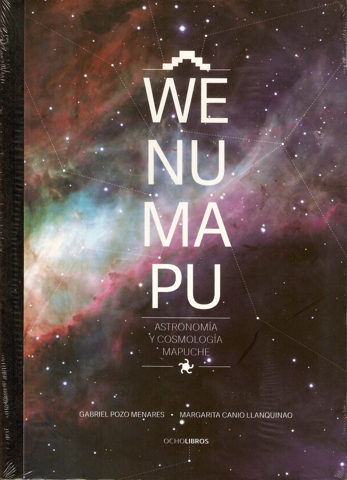 Wenumapu. Astronomía y cosmología mapuche  by  Gabriel Pozo Menares