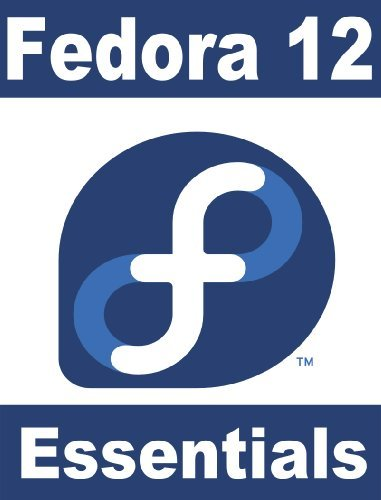 Fedora 12 Essentials  by  Neil Smyth