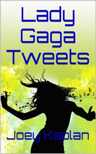 Lady Gaga Tweets Joey Kaplan