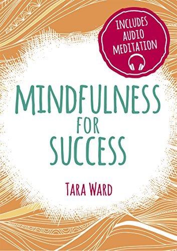 Mindfulness for Success Tara Ward