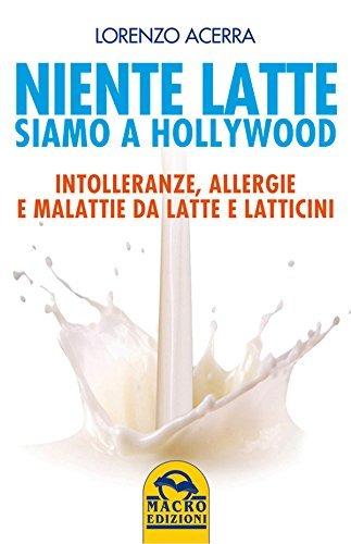 Niente latte Siamo a Hollywood  by  Lorenzo Acerra
