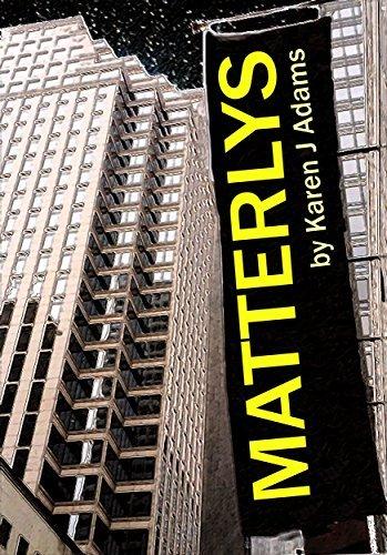 Matterlys  by  Karen Adams